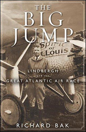 Download The Big Jump: Lindbergh and the Great Atlantic Air Race pdf
