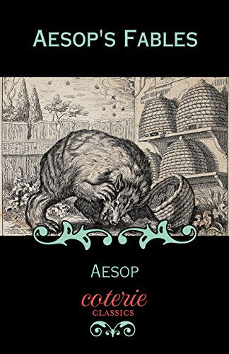 Aesop's Fables (Coterie Classics with Free Audiobook) by [Aesop]