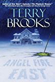 Angel Fire East (Pre-Shannara: Word and Void Book 3)