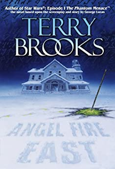 Angel Fire East (Pre-Shannara: Word and Void Book 3) by [Brooks, Terry]