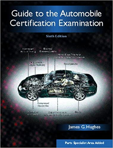 Guide to the Automobile Certification Examination (6th Edition)