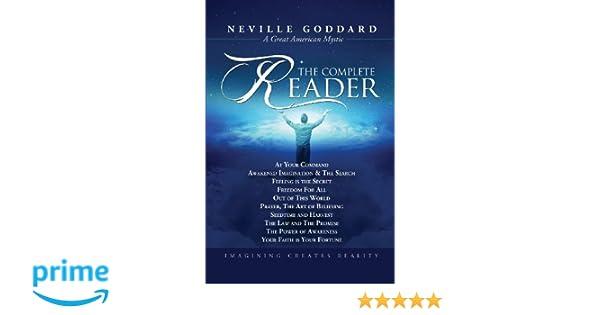 Neville Goddard: The Complete Reader: Amazon.es: Neville Goddard: Libros en idiomas extranjeros