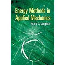 Energy Methods in Applied Mechanics
