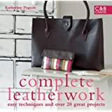 Complete Leatherwork (The Complete Craft Series)