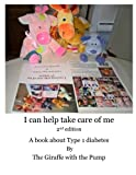I can help take care of me: A book about Type 1 diabetes