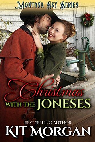 Christmas With The Joneses: Montana Sky Series (The Joneses of Morgan's Crossing Book 5) ()