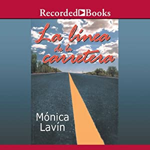 La linea de la carretera [The Highway Line (Texto Completo)] Audiobook