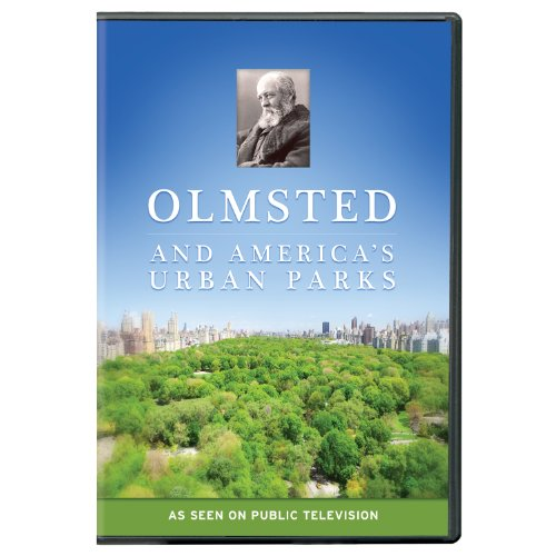 Olmsted & America's Urban Parks