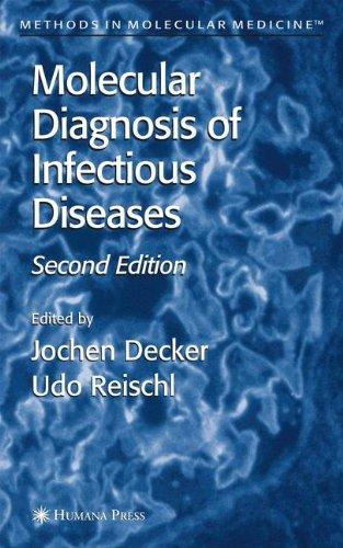 Molecular Diagnosis of Infectious Diseases (Methods in Molecular Medicine)