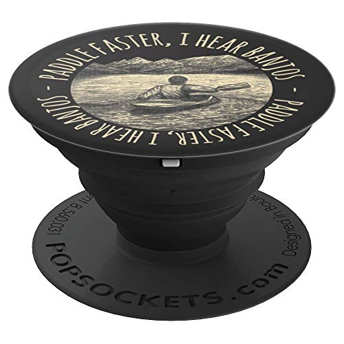 (Paddle Faster I Hear Banjos - Canoeing phone gift - PopSockets Grip and Stand for Phones and Tablets)