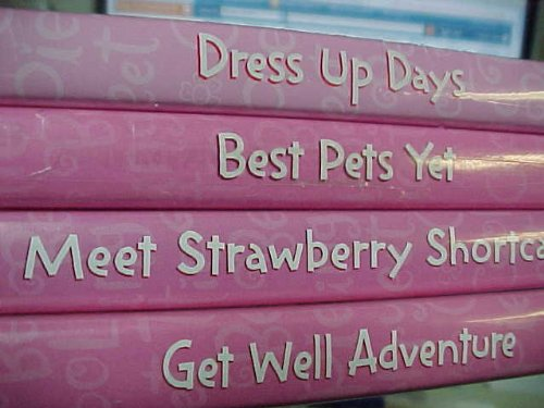 Strawberry Shortcake 4 Pack Collection : Dress up Days , Best Pets Yet , Meet Strawberry Shortcake , Get Well Adventure