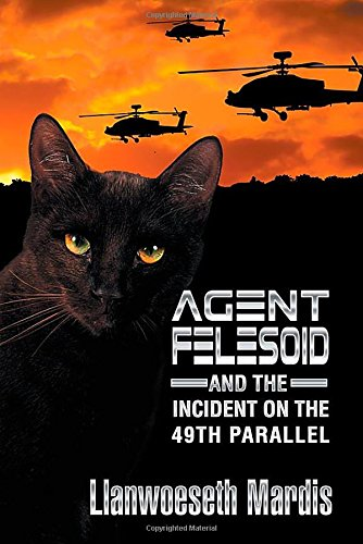 Download Agent Felesoid and the Incident on the 49th Parallel PDF