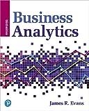 Business Analytics (3rd Edition)