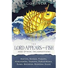 Lord Appears as a Fish and Other Incarnations