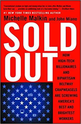 Sold Out: How High-Tech Billionaires & Bipartisan Beltway
