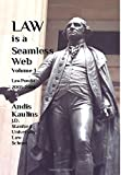 Law Is a Seamless Web - Volume 1, Andis Kaulins, 1500997110