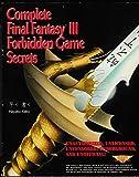 download ebook complete final fantasy iii forbidden game secrets (secrets of the games series) pdf epub