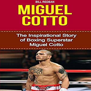 Miguel Cotto Audiobook