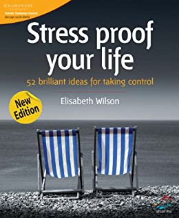 Stress proof your life (52 Brilliant Ideas) by [Wilson, Elisabeth]