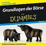 Grundlagen der Börse für Dummies | Christine Bortenlänger,Ulrich Kirstein