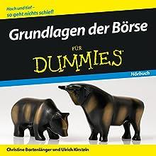 Grundlagen der Börse für Dummies Hörbuch von Christine Bortenlänger, Ulrich Kirstein Gesprochen von: Michael Mentzel