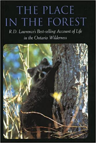 The Place in the Forest: R.D. Lawrence's Account of Life in