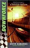 Downforce, Steve Eubanks, 0060792779