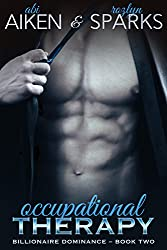 Occupational Therapy (Billionaire Dominance Book 2)