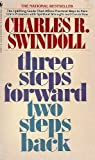 Three Steps Forward, Two Steps Back, Charles R. Swindoll, 0553253948