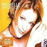 Michelle - Wer Liebe lebt