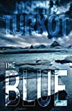 The Blue, Joseph Turkot, 1500684120
