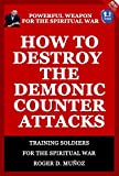 How To Destroy The Demonic Counter