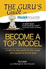 Become A Top Model (The Guru's Guide) Kindle Edition