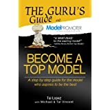 Become A Top Model (The Guru's Guide)