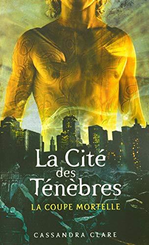 La cité des ténèbres -  Tome 1 : La coupe mortelle de Cassandra Clare 51ew1yrz+lL