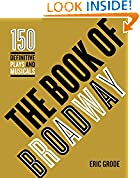 #10: The Book of Broadway: The 150 Definitive Plays and Musicals