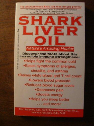 Shark Liver Oil: Nature's Amazing Healer