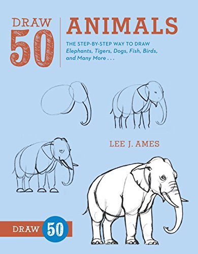 Draw 50 Animals: The Step-by-Step Way to Draw Elephants, Tigers, Dogs, Fish, Birds, and Many More... (Drawing compare prices)