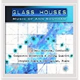 Southam: Glass Houses - The Music of Ann Southam