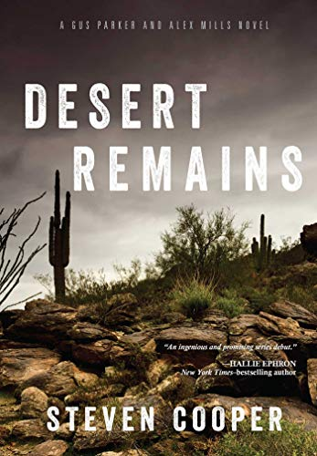 Desert Remains: A Gus Parker and Alex Mills ()