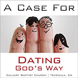 A Case for Dating God's Way