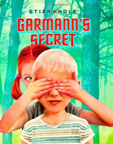Garmann's Secret by Stian Hole (16-Dec-2011) Hardcover PDF
