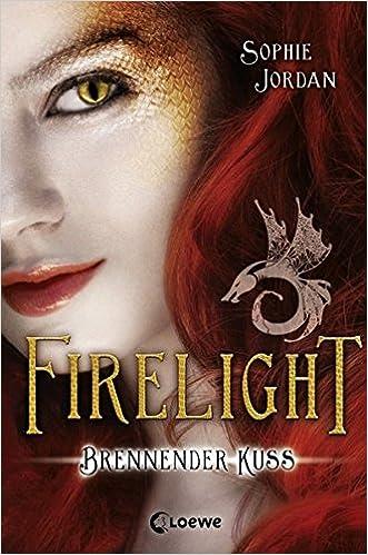 Firelight – Brennender Kuss