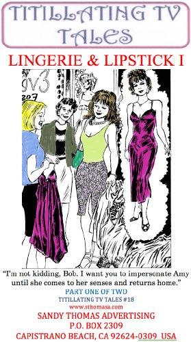 LINGERIE & LIPSTICK I (Titillating TV Tales Book (Thomas Lipstick)