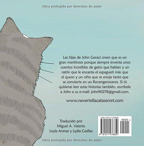 Nunca Le Cuentes Un Secreto a Un Gato (Spanish Edition): John Geraci: 9781511476850: Amazon.com: Books