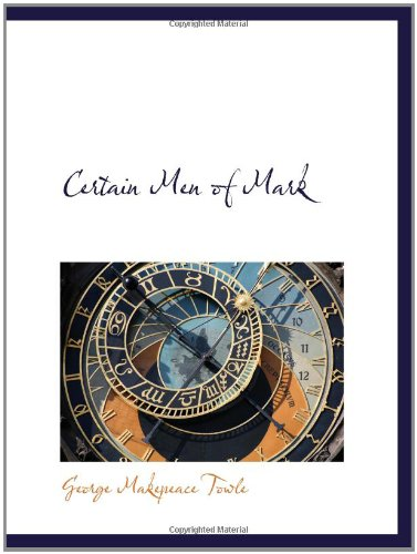 Download Certain Men of Mark PDF