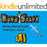Runescape Money Making Guide - Make 100Mill - 2 Bill Daily! (Runescape Guides Book 1)