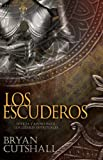 img - for Los Escuderos (Armorbearers): Strength And Support For Spiritual Leaders (Spanish Edition) by Bryan Cutshall (2014-03-03) book / textbook / text book