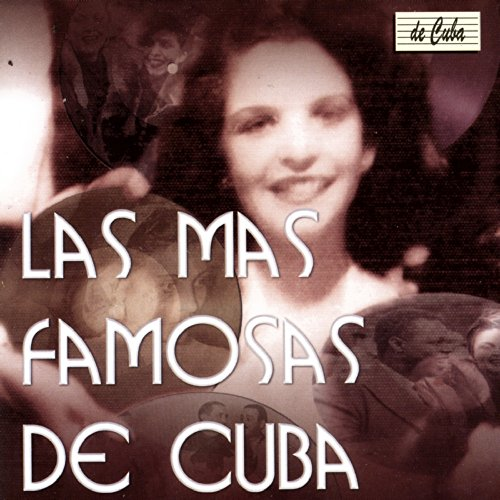 from the album las más famosas de cuba january 1 1998 be the first
