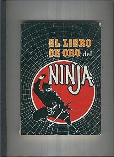 El libro de oro del Ninja: Adolfo Perez: Amazon.com: Books